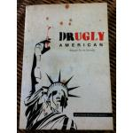 DRUGLY AMERICAN ชีวิตและยา กับ FTA ไทย-สหรัฐ