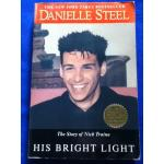 HIS BRIGHT LIGHT The Story of Nick Traina