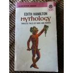 MYTHOLOGY: Timeless Tales of Gods and Heroes/ Edith Hamilton