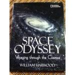 SPACE ODYSSEY Voyaging through the Cosmos/ William Harwood