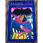 BRAIDED LIVES An Anthology of Multicultural American Writing