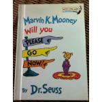 Marvin K. Mooney Will you PLEASE GO NOW! หนังสือหัดอ่านสำหรับเด็กเล็ก
