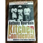 Kitchen Confidential/ Anthony Bourdain