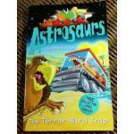 Astrosaurs The Terror-Bird Trap