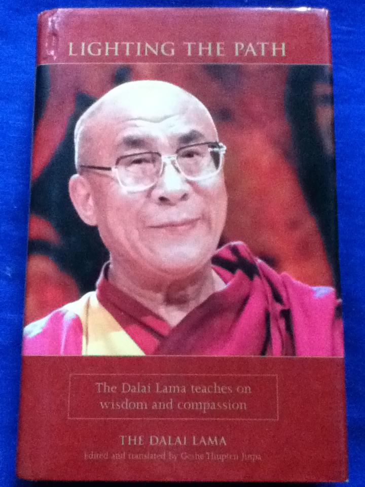 LIGHTING THE PATH The Dalai Lama teaches on wisdom and compassion