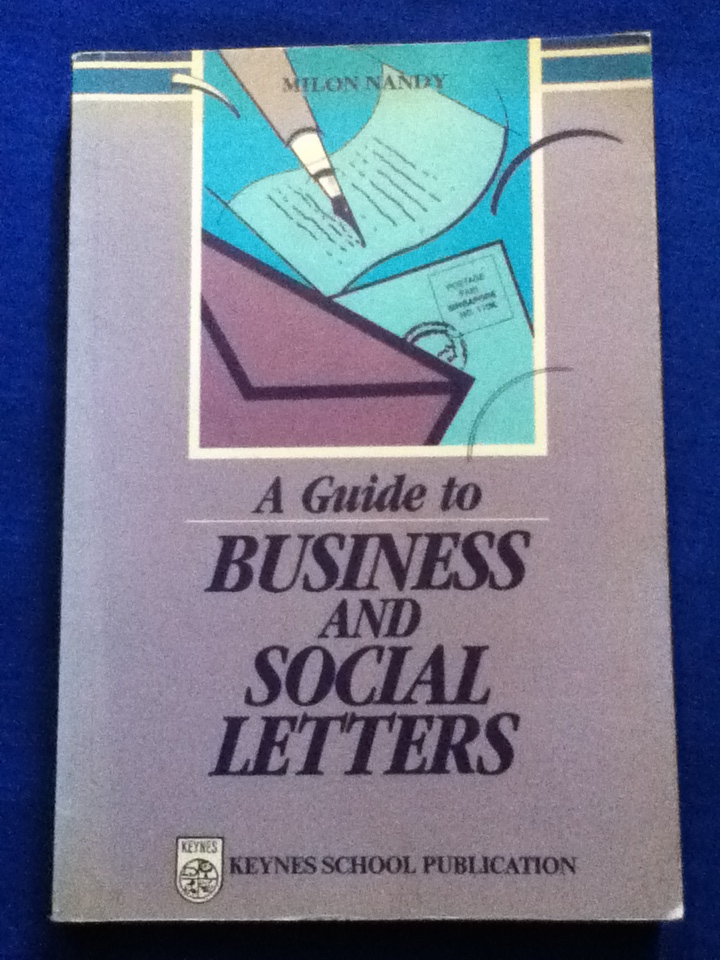A Guide to Business and Social Letters