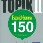 New TOPIK 2 ไวยากรณ์ 150 (ระดับกลาง)