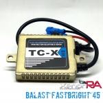 บาลาสไฟซ๊นอล Super Fastbright รุ่น TCX