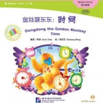 Chinese Graded Readers(Beginner): Dongdong the Golden Monkey-Time+CD